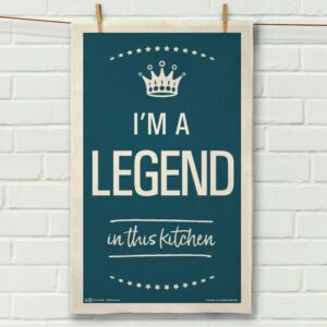 I'm a'Legend Tea Towel